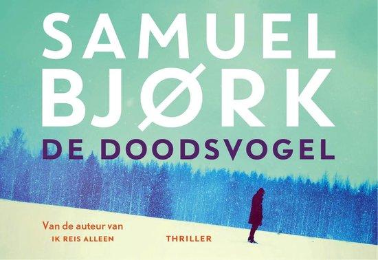De doodsvogel - dwarsligger (compact formaat) - Samuel Bjørk |
