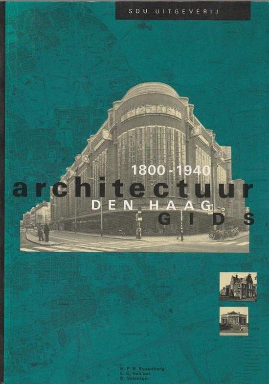 Architectuurgids den haag 1800-1940 - H.P.R. Rosenberg pdf epub