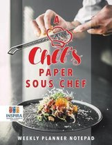 A Chef's Paper Sous Chef Weekly Planner Notepad