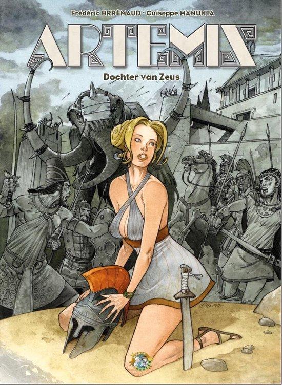 Artemis - Dochter van Zeus - FrÉDÉRic BrÉMaud |