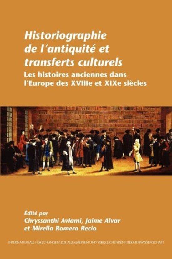 Historiographie de l'antiquite et transferts culturels