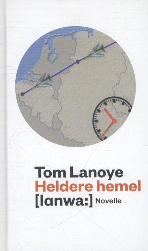 Heldere hemel - Tom Lanoye pdf epub
