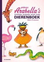 Prinses Arabella's schattige, grappige, grote, enge dierenboek