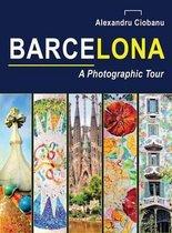 Barcelona a photographic tour