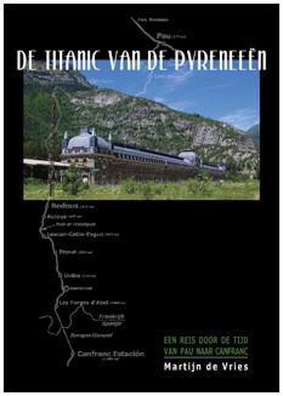 De Titanic van de Pyreneeën