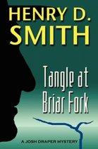 Tangle at Briar Fork