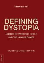Defining Dystopia