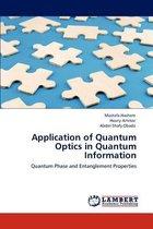 Application of Quantum Optics in Quantum Information