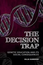The Decision Trap