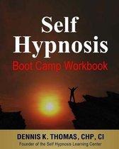 Self Hypnosis Boot Camp Workbook