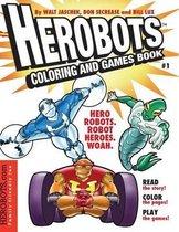 Herobots Coloring & Games Book