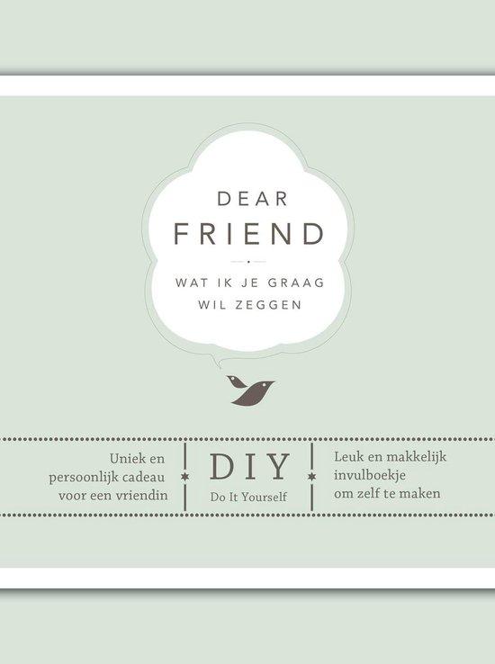 Wat ik je graag wil zeggen  -   Dear friend