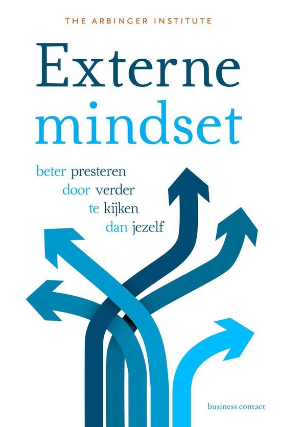 Externe mindset - The Arbinger Institute |