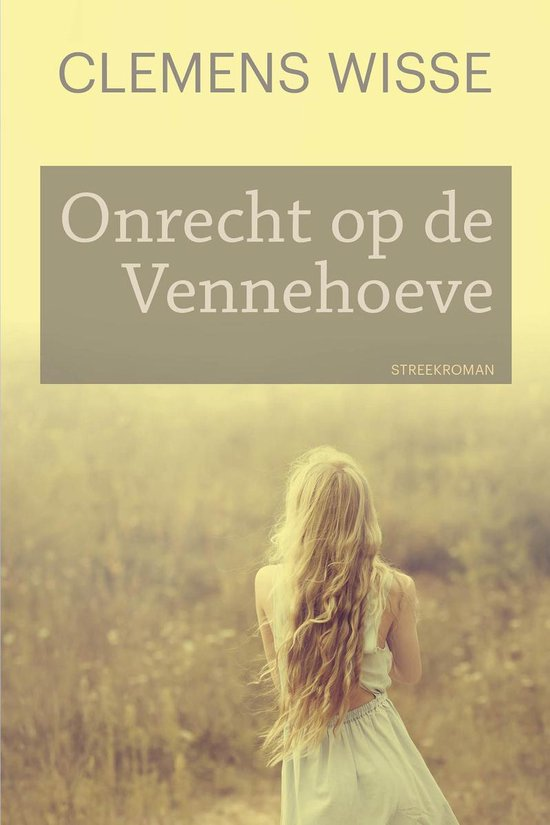 Onrecht op de Vennehoeve - Clemens Wisse | Fthsonline.com