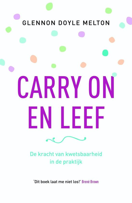 Carry on en leef - Glennon Doyle Melton |