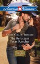 The Reluctant Texas Rancher (Mills & Boon American Romance)