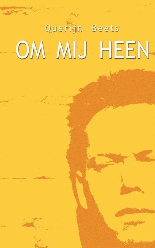 Om mij heen - Querijn Beets | Fthsonline.com