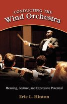 Conducting the Wind Orchestra
