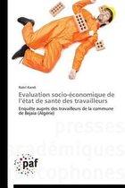 Evaluation Socio- conomique de L tat de Sant Des Travailleurs
