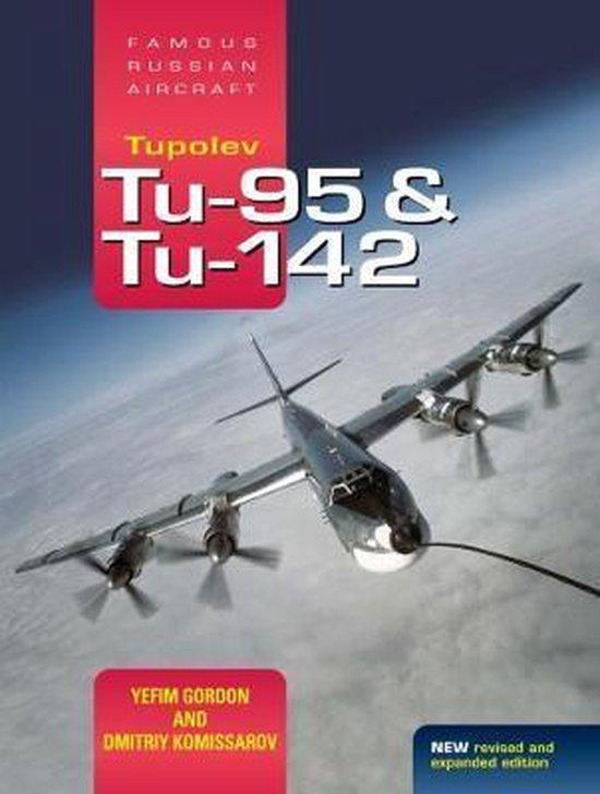 Boek cover Tupolev Tu-95 and Tu-142 van Yefim Gordon (Hardcover)