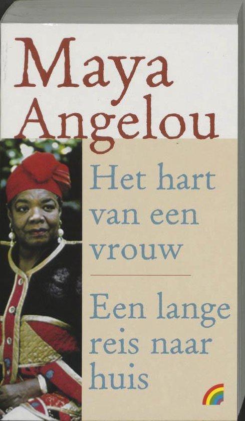 Het hart van een vrouw / Een lange reis naar huis / druk Heruitgave - Maya Angelou pdf epub