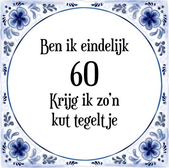 Verbazingwekkend bol.com   Verjaardag Tegeltje met Spreuk (60 jaar: Ben ik VX-69