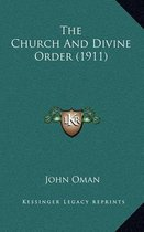 The Church and Divine Order (1911)