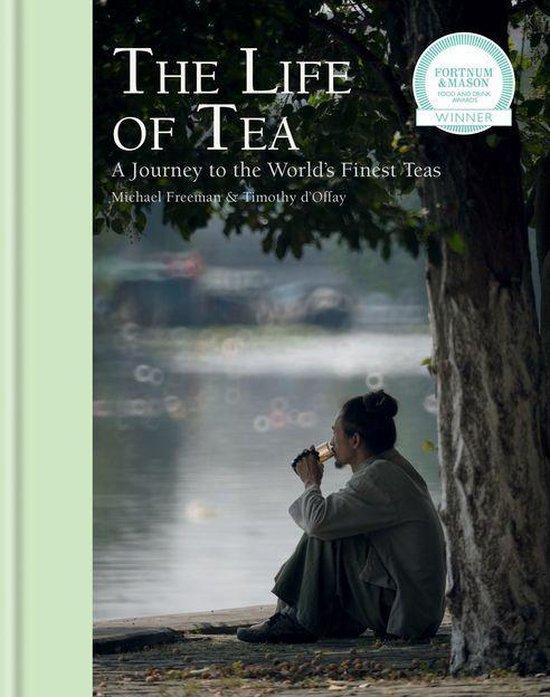 Boek cover The Life of Tea van Michael Freeman (Onbekend)