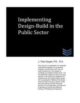 Implementing Design-Build in the Public Sector