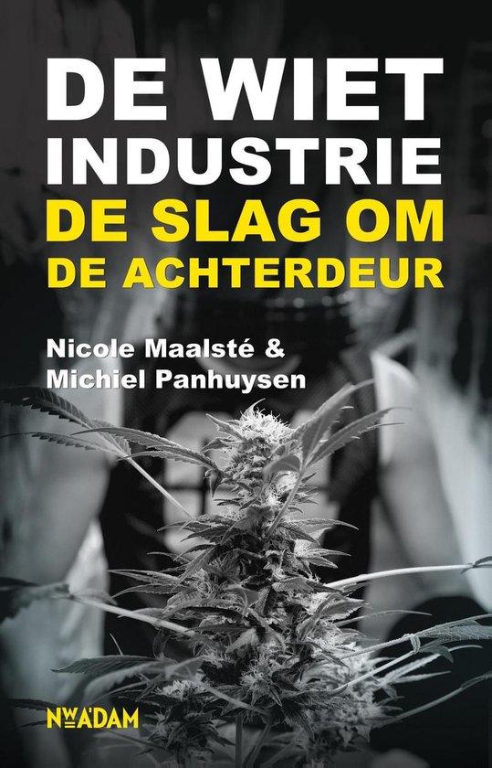 De wietindustrie - Michiel Panhuysen |
