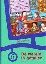 Rekenboek De wereld in getallen A groep 6