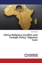 Ethno-Religious Conflict and Foreign Policy