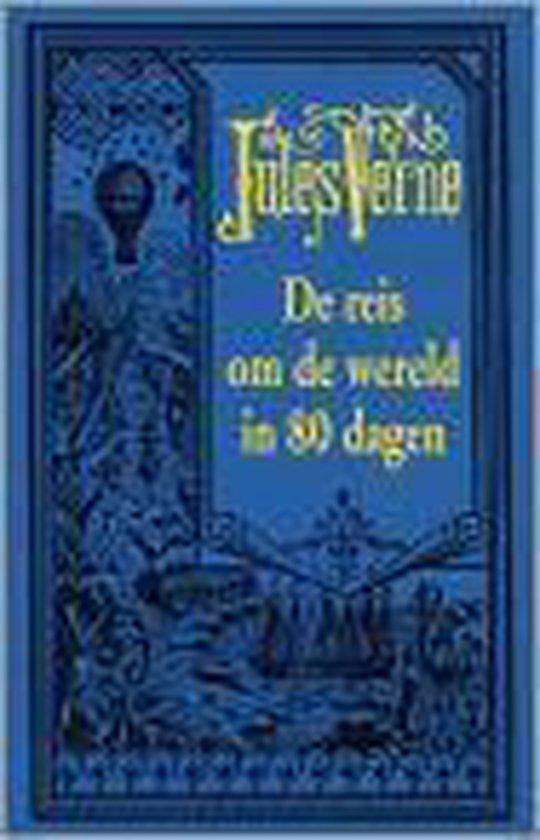 Reis om de wereld in 80 dagen - Jules Verne |