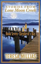 Stories from Lone Moon Creek: Shepherd's Bay