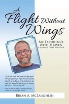 A Flight Without Wings