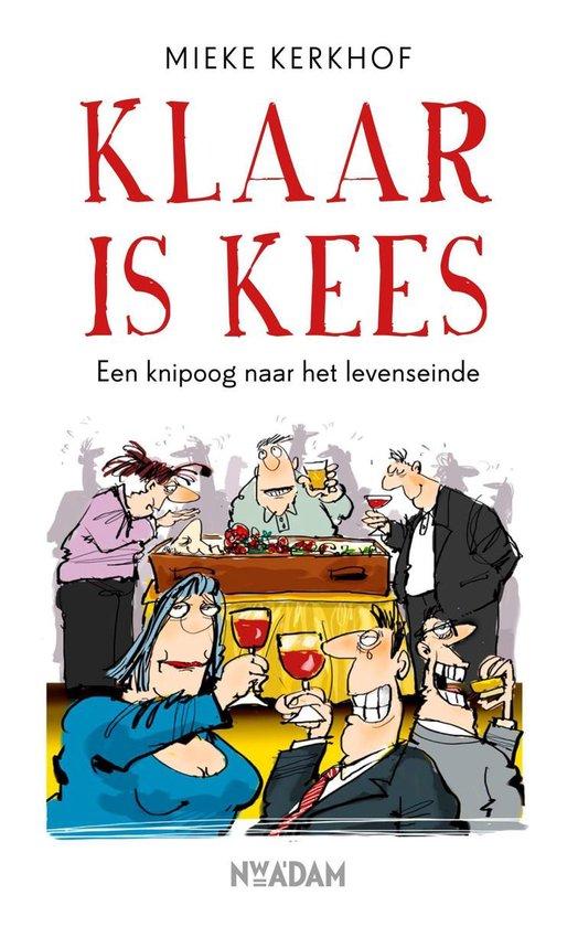 Klaar is Kees - Mieke Kerkhof pdf epub