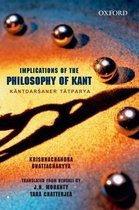 IMPLICATIONS OF KANT'S PHILOSOPHY C