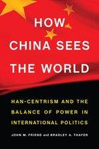 Boek cover How China Sees the World van John M. Friend