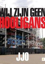 Wij zijn geen hooligans