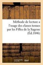 Methode de lecture a l'usage des classes tenues par les Filles de la Sagesse