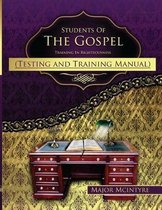 Students of the Gospel Testing and Training Manual
