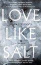 Love Like Salt