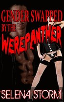 Gender Swapped by the Werepanther