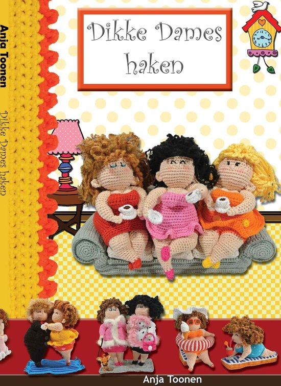 Boek cover Dikke dames haken van Anja Toonen (Paperback)