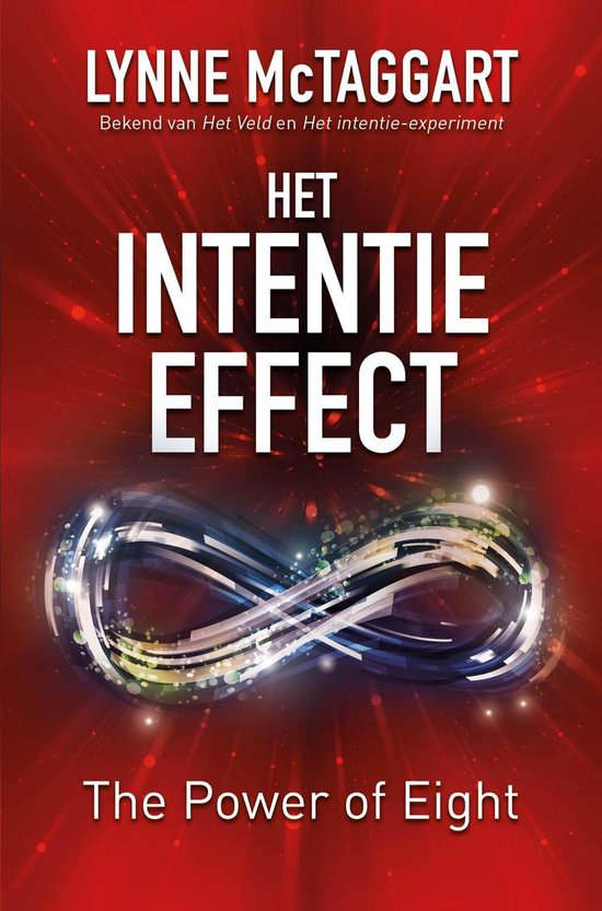 Het intentie-effect - Lynne Mctaggart  