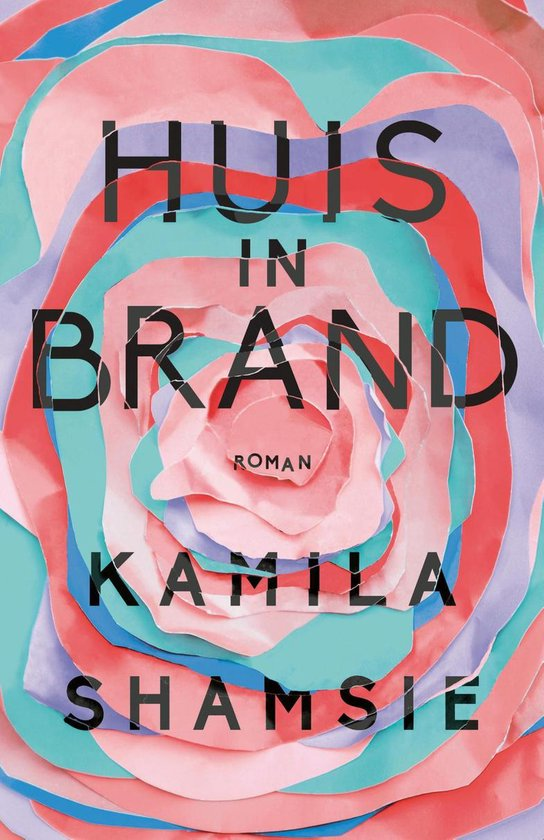 Huis in brand - Kamila Shamsie |