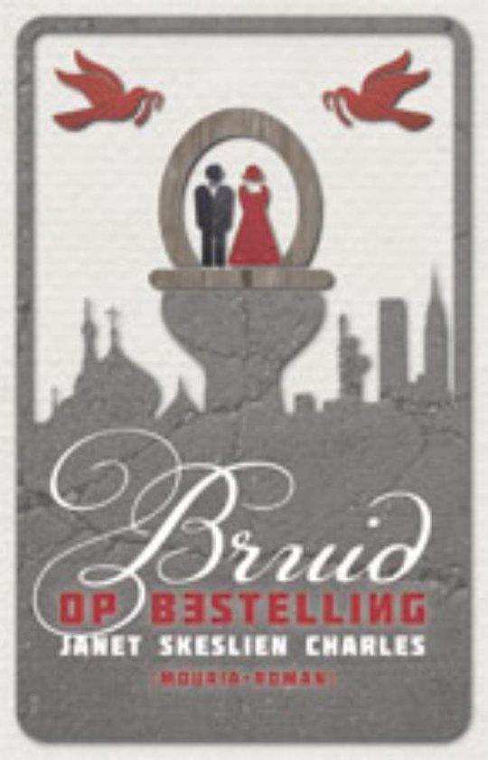 Boek cover Bruid op bestelling van Janet Skeslien Charles (Paperback)