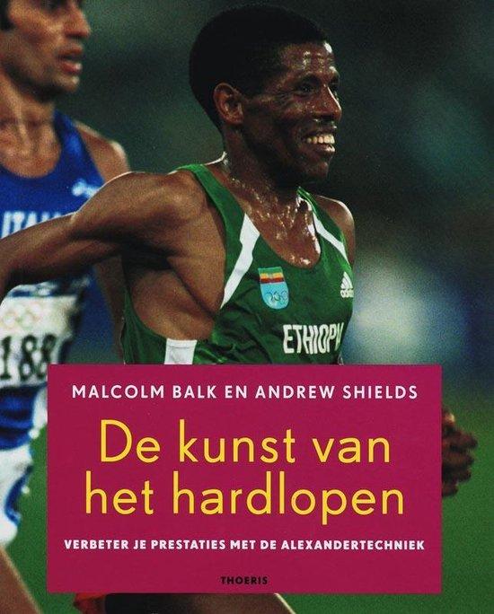De kunst van het hardlopen - Malcolm Balk  