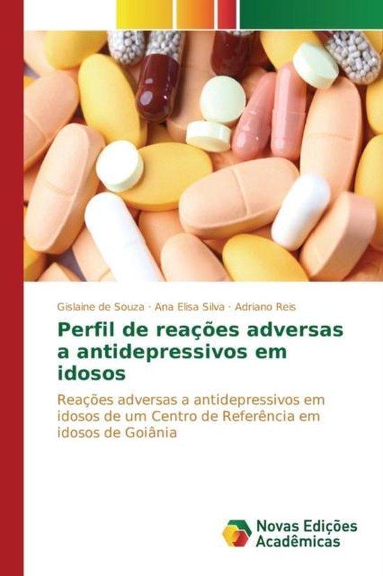 Perfil de Reacoes Adversas a Antidepressivos Em Idosos