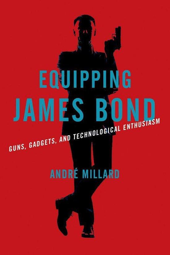 Boek cover Equipping James Bond van Andre Millard (Onbekend)